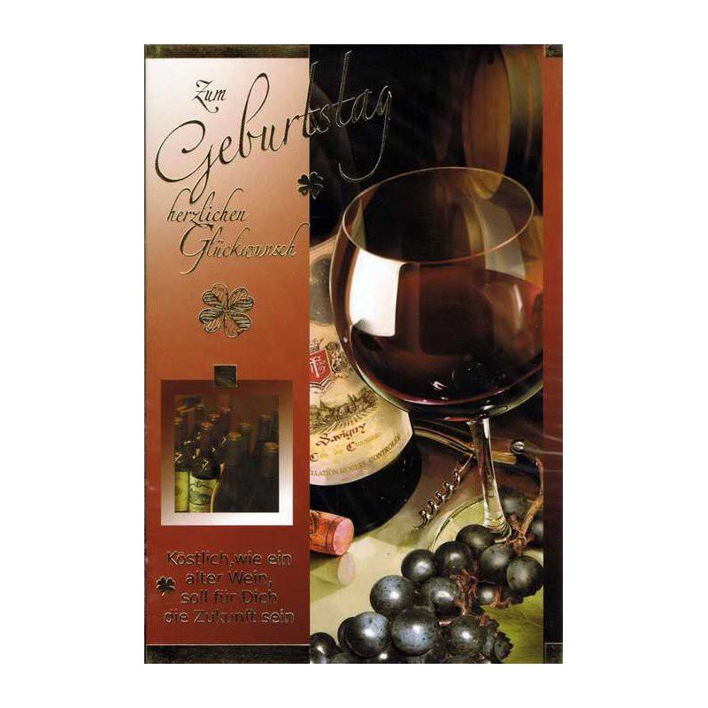Geburtstagskarte mit Sprüche zum Thema Wein 03 - Köstlich, wie ein alter Wein