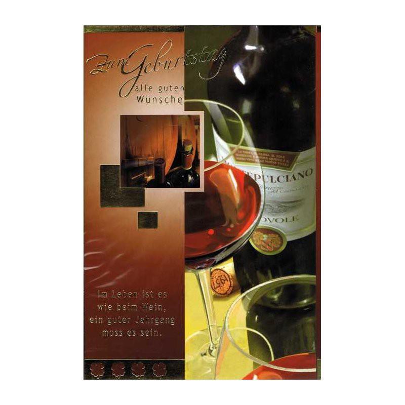 Geburtstagskarte mit Sprüche zum Thema Wein 05 - Im Leben ist es wie beim Wein