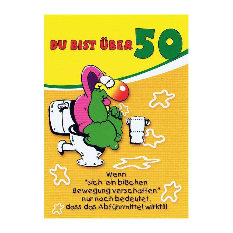 """Geburtstagskarte Mit Humor """"Du Bist über 50"""