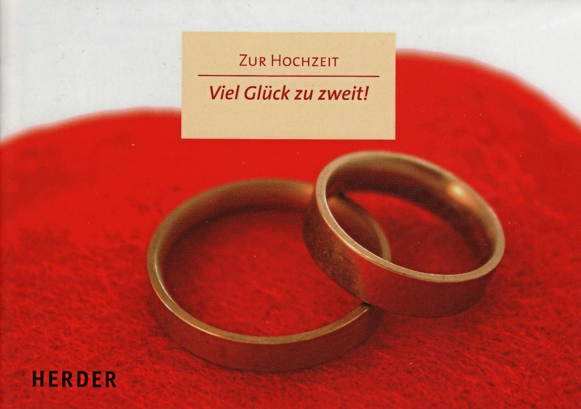 Grußkartenheft, Zur Hochzeit, Viel Glück zu zweit