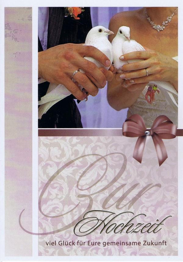 Hochzeit - Zur Hochzeit viel Glück für Eure gemeinsame Zukunft