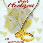 Hochzeitskarte mit Rosenblüten, Herzen und Eheringe