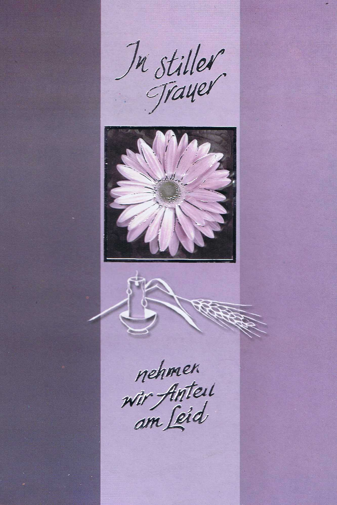 """Beileidskarte//Trauerkarte  /""""In stiller Trauer /"""""""