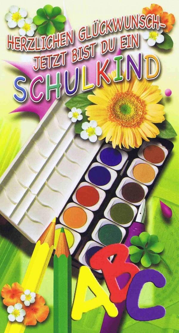 Glückwunschkarte Einschulung, Herzlichen Glückwunsch Jetzt bist du ein Schulkind