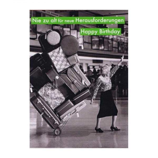 Glückwunschkarte mit Humor - Nie zu alt für neue Herausforderungen