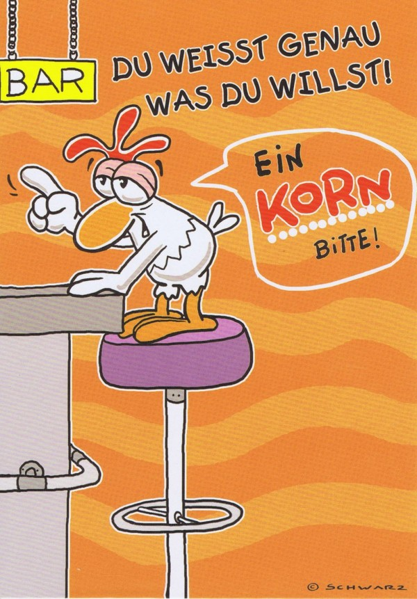 """Geburtstagskarte mit Humor """"Chicken"""" Ein Korn bitte!"""
