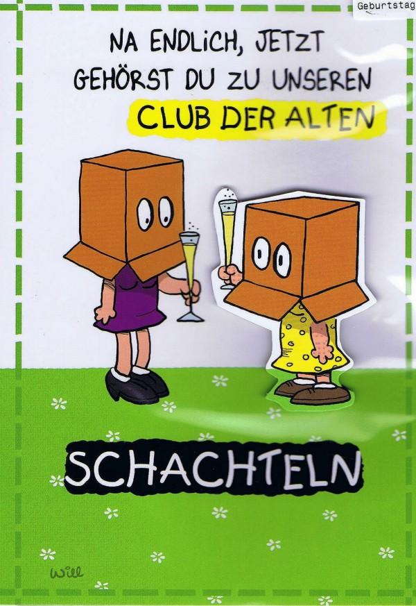 Humorkarte zur Geburtstag mit frechem Spruch - Alte Schachteln