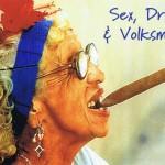 Postkarte Sex, Drugs and Volksmusik