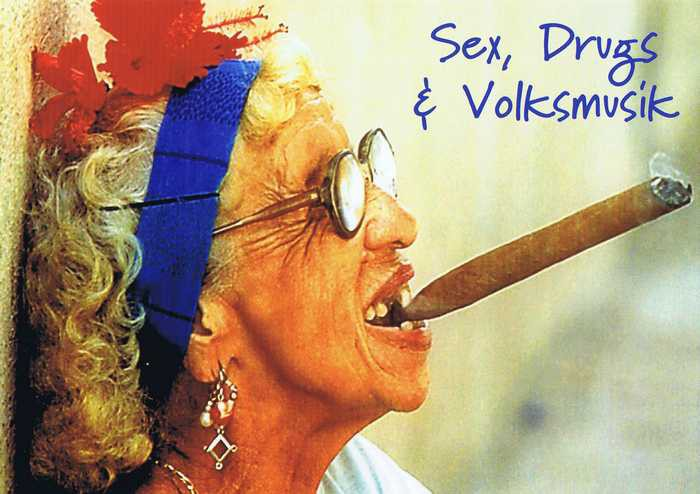 Postkarte Sex, Drugs and Volksmusik