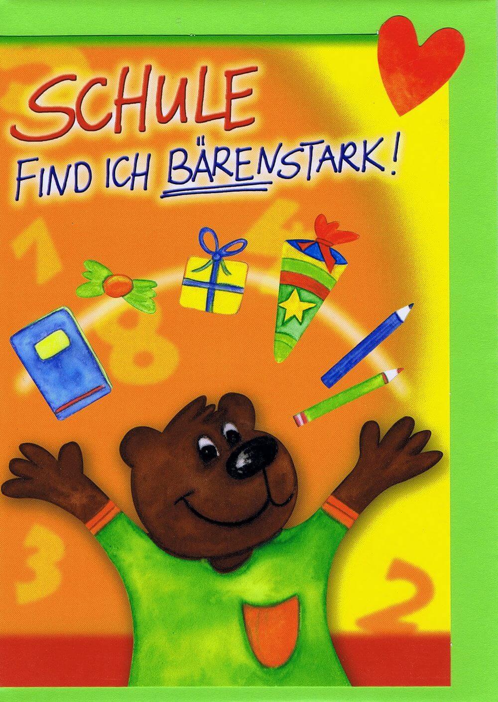 Karte von Herzen, Einschulung, Schule find ich Bärenstark